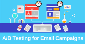 A/B Testing for Email Campaigns