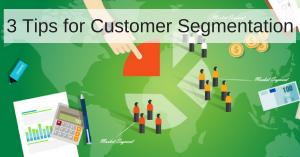 Tips for Customer Segmentation
