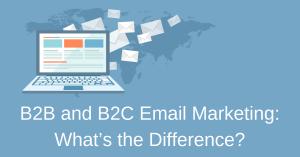 B2B and B2C email marketing