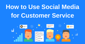 Social Media for Customer Service