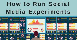 Run Social Media Experiments