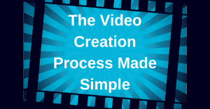 Video Creation Process