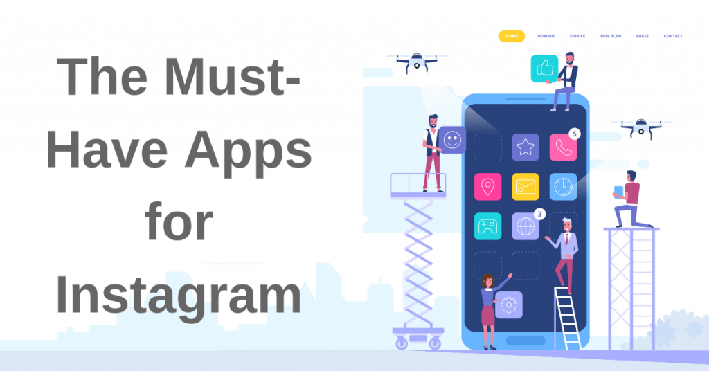 The Must-Have Apps for Instagram I Different Gravy Digital
