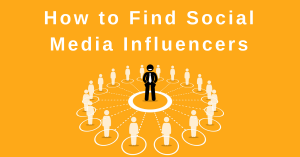 Find Social Media Influencers