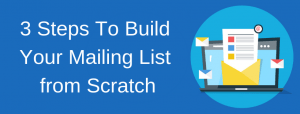 Build Your Mailing List from Scratch