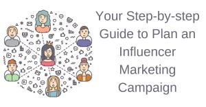 Plan an Influencer Marketing Campaign